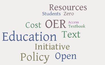 "Word jumble including these words ""resources, students, zero, cost OER, access, textbook, education, text, initiative, policy, open"""