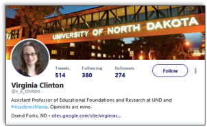 "Virginia Clinton twitter profile with photo and intro reading ""Assistant Professor of Educational Foundations and Research at UND and #AcademicMama. Opinions are mine"""