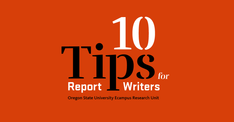 "PIcture with red background and sign that reads, ""10 Tips for Report Writers"" from Oregon State University Ecampus Research Unit."