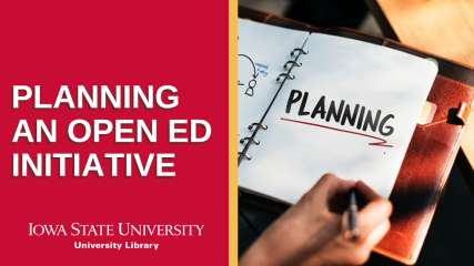 "Image shows a planner with the word ""planning."" The image reads ""planning an open ed initative, Iowa State University"""