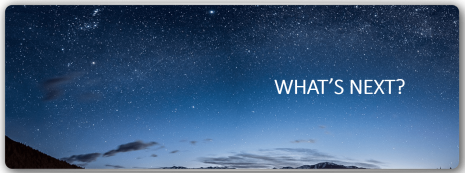 "photo of the night sky with the words ""What's next?"""