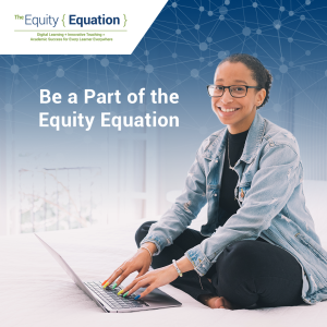 "a young person uses a laptop. Text reads ""be a part of the equity equation"" with the every learner everywhere logo"